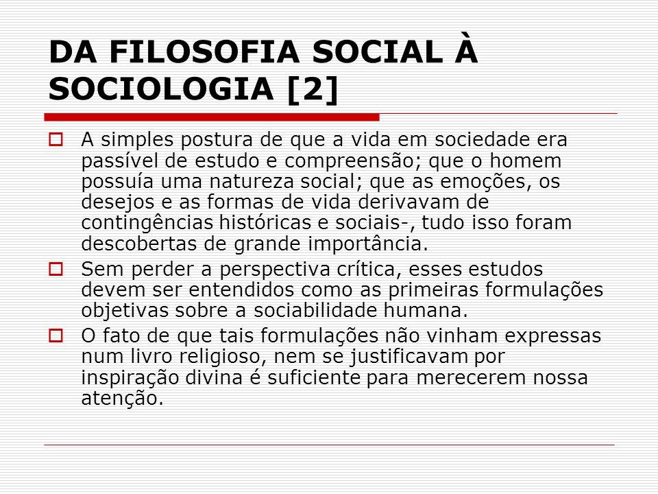 DA FILOSOFIA SOCIAL À SOCIOLOGIA [2]